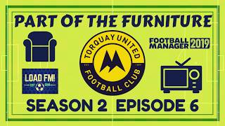 FM19 | Part of the Furniture | S2 E6 - Sold Behind My Back! | Football Manager 2019