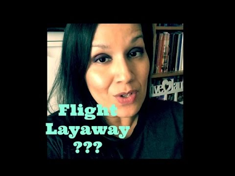 Flight Layaway / Airfare Payment Plans