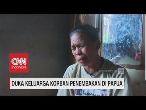Duka Keluarga Korban Penembakan di Papua Mp3