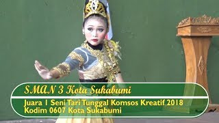 Juara 1 Seni Tari Tunggal SMAN 3 Kota Sukabumi-Kodim 0607/Kota Sukabumi