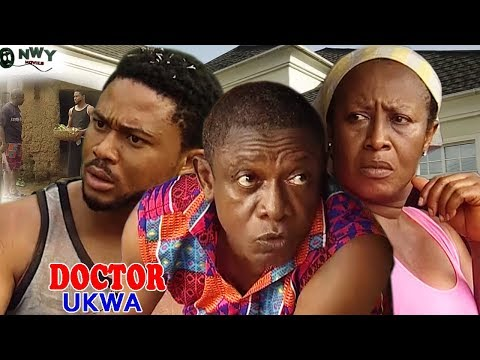 Doctor Ukwa Season 1  - Latest Nigerian Nollywood Movie