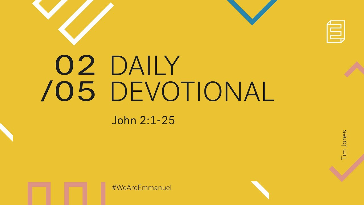 Daily Devotion with Tim Jones // John 2:1-25 Cover Image