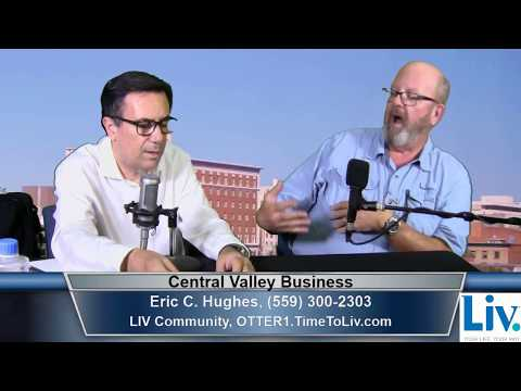 Eric C. Hughes of LIV Community on Central Valley Business
