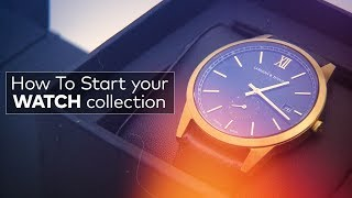 Affordable Luxury | How to Start Your Watch Collection