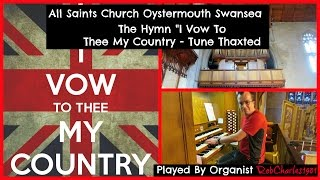I Vow To Thee My Country: All Saints Church Oystermouth Swansea South Wales