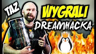 TAZ WAS THE PROBLEM TEAM KINGUIN WYGRYWA DREAMHACKA W MONTREALU I ZGARNIA 50 000
