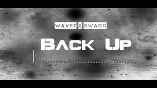 Wavey x Swagg  - Back up (Balling Like Lebron)