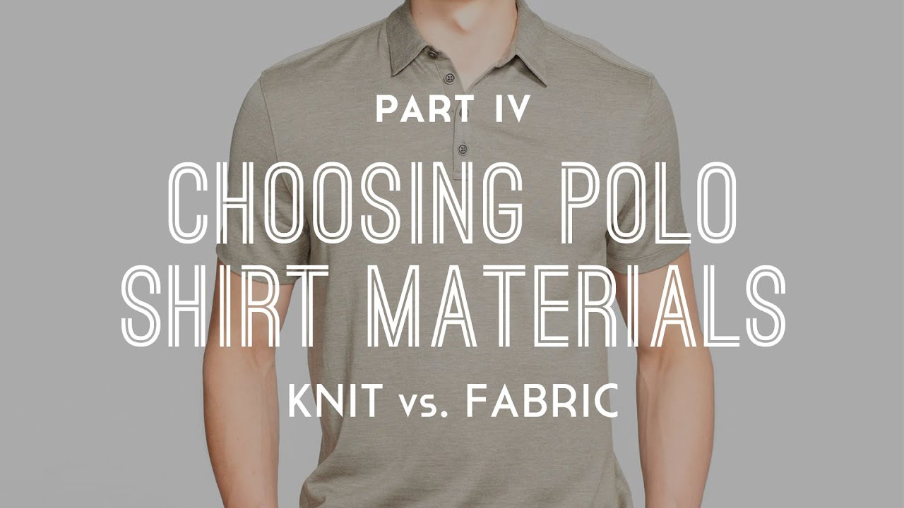 How To Choose The Best Polo Shirt Material