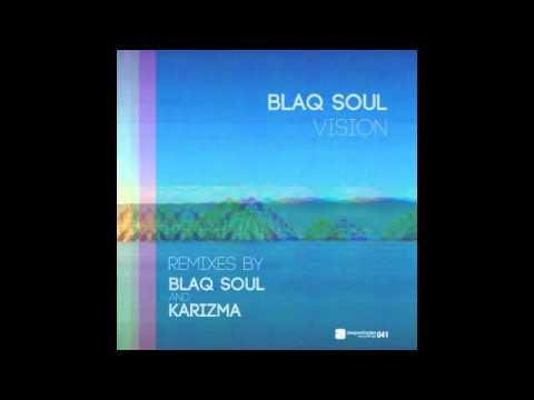 Blaq Soul - Vision