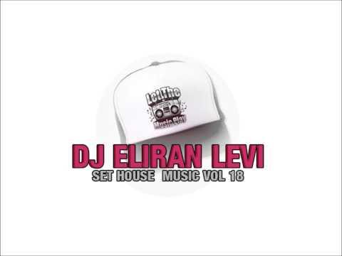 DJ'ELIRAN LEVI SET HOUSE MUSIC VOL 18'  2012