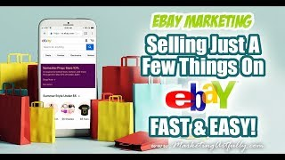 How To Sell Just A Few Things On Ebay - Walkthrough For One Time Seller