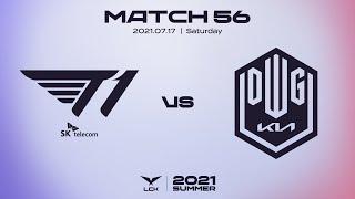 T1 vs. 담원기아   매치56  하이라이트   07.17   2021 LCK 서머 스플릿