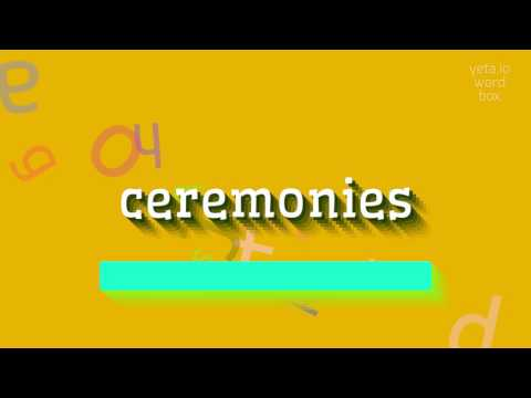"""How to say """"ceremonies""""! (High Quality Voices)"""