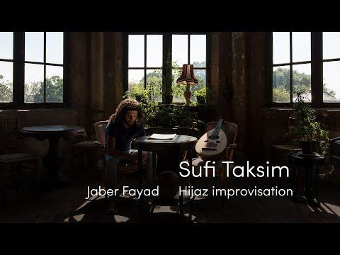 Jaber Fayad - Sufi Taksim (Hijaz Improvisation)