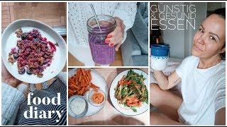 REALISTISCHES FOOD DIARY. GÜNSTIG & GESUND KOCHEN. Ausgewogene & Intuitive Ernährung (P)