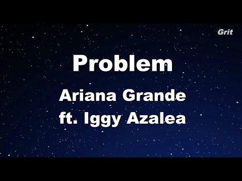 Problem ft. Iggy Azalea - Ariana Grande Karaoke【With Guide Melody】