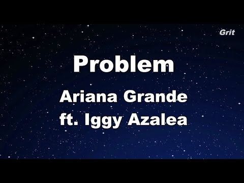 Problem ft. Iggy Azalea - Ariana Grande Karaoke【With Guide Melody】