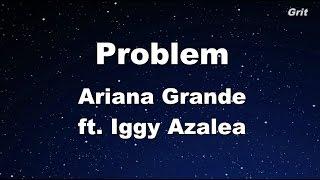 Download lagu Problem ft. Iggy Azalea - Ariana Grande Karaoke【With Guide Melody】
