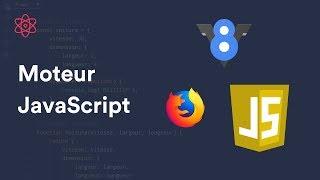 C'est quoi un moteur JavaScript ? (V8, SpiderMonkey, ...)