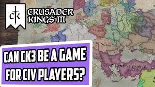 Is Crusader Kings 3 a game for Civ 6 Players?
