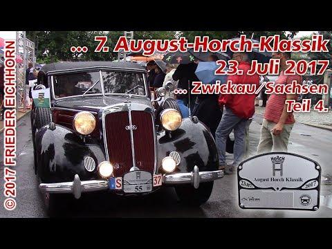 7. August Horch Klassik in Zwickau/Sachsen, Teil 4...