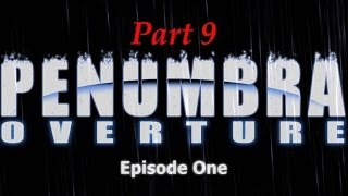 Penumbra Overture Part 8 Stealth Mode Activated
