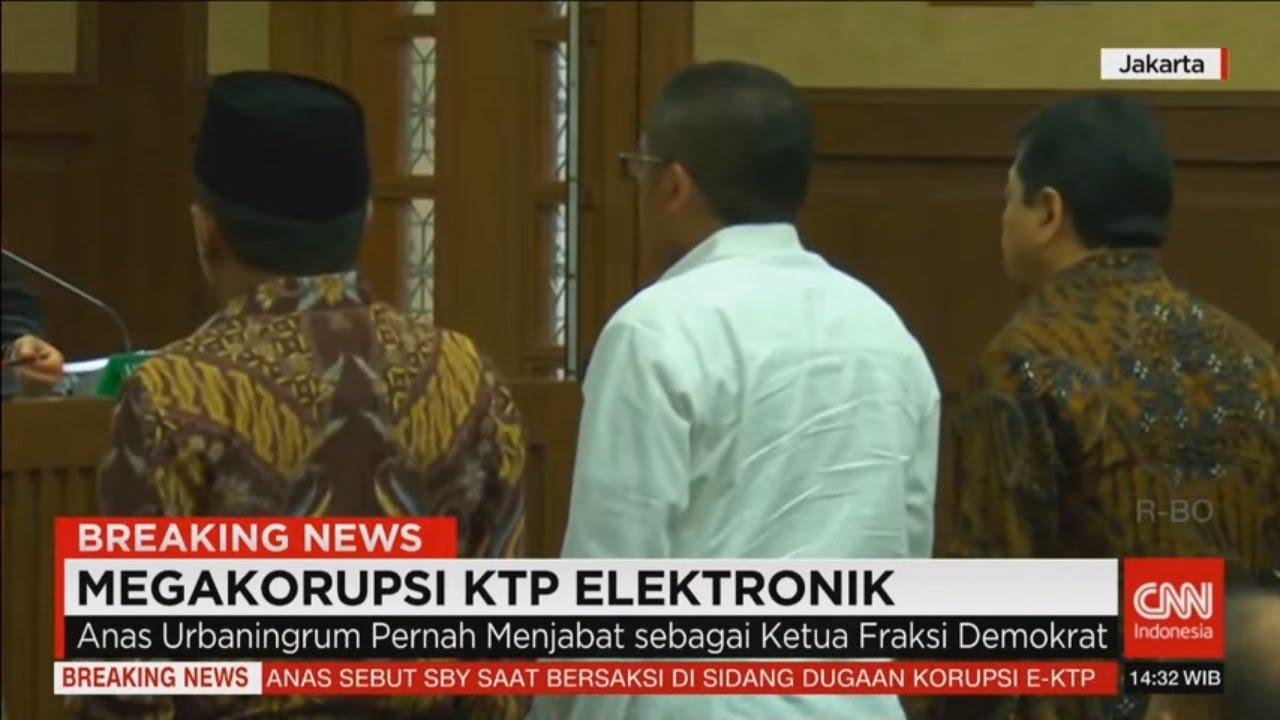 Breaking News! Sidang Megakorupsi E-KTP, Anas Urbaningrum ...
