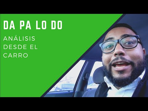 Análisis desde el carro - Da pa lo do - Rita indiana - Ariel Santana