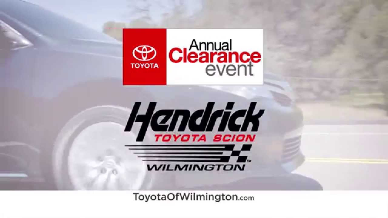 Hendrick Toyota Of Wilmington Annual Clearance Youtube