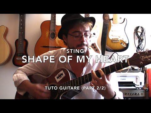 Shape of my heart (Part 2/2) - Tuto guitare + TABS