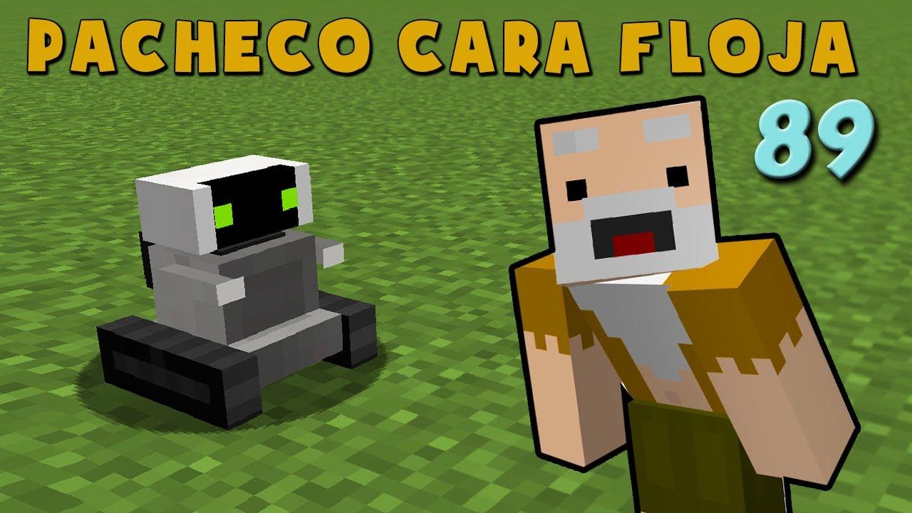 Pacheco Cara Floja 89 | COMO HACER UN ROBOT ESCLAVO
