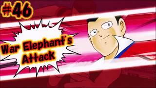 Captain Tsubasa Skill - War Elephant's Attack (Sakhon Konsawatt) #46