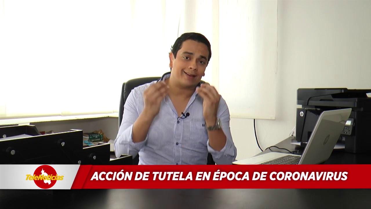 ACCIÓN DE TUTELA EN ÉPOCA DE CORONAVIRUS