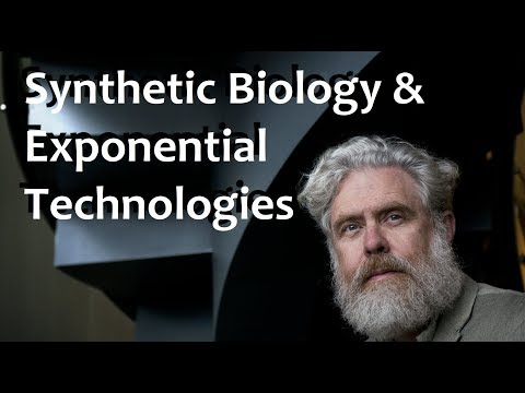 Synthetic Biology & Exponential Technologies - Prof. George Church