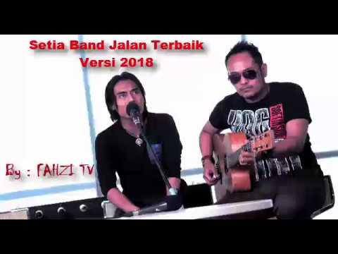 Setia Band Jalan Terbaik Versi 2018 Full HD