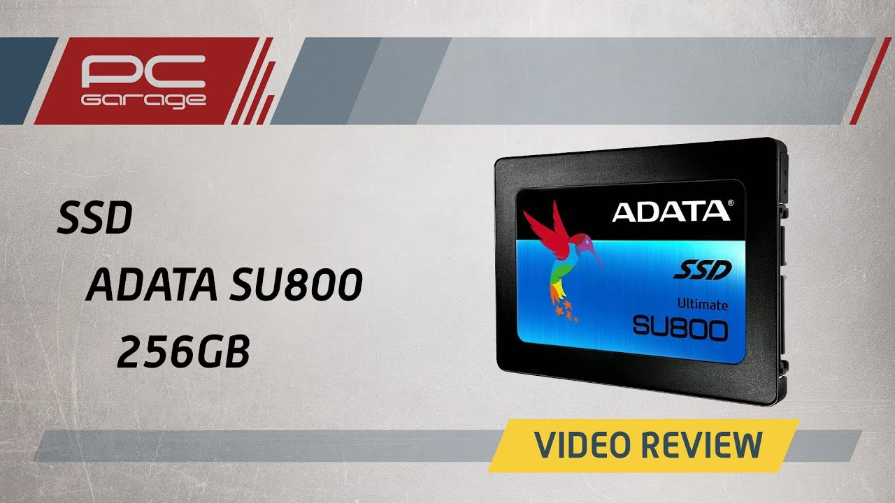 Pc Garage Video Review Ssd Adata Su800 256gb Youtube Ultimate Solid State Drive 256 Gb