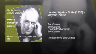 London Again - Suite (1936) - Mayfair - Valse