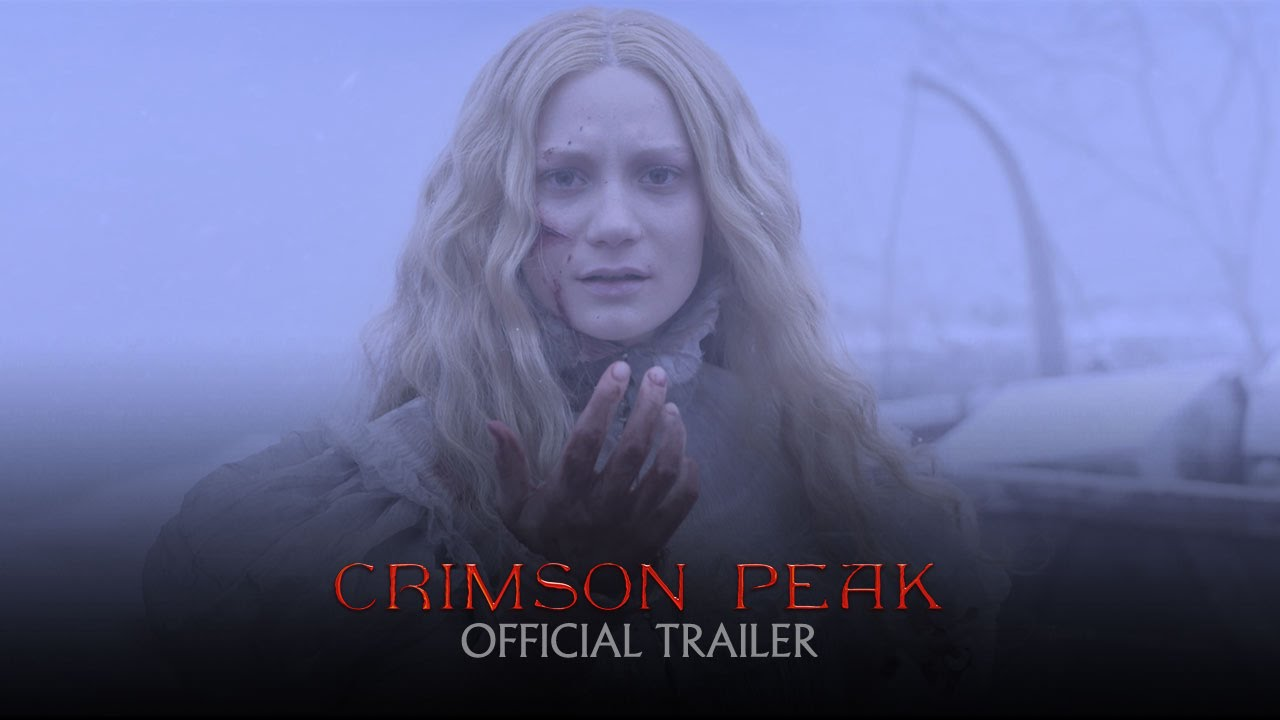 Crimson Peak – Official Theatrical Trailer [HD]