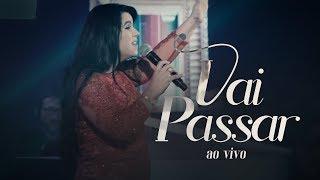 Eliane Fernandes - Vai Passar | DVD Valeu a Pena Esperar (Ao Vivo) thumbnail
