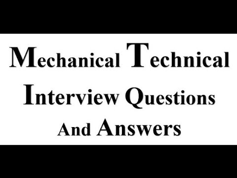 Mechanical Engineering Technical Interview Questions And