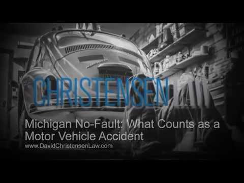 Michigan No-Fault: What Counts as a Motor Vehicle Accident