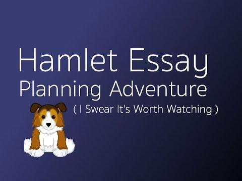 Hamlet Essay Adventure