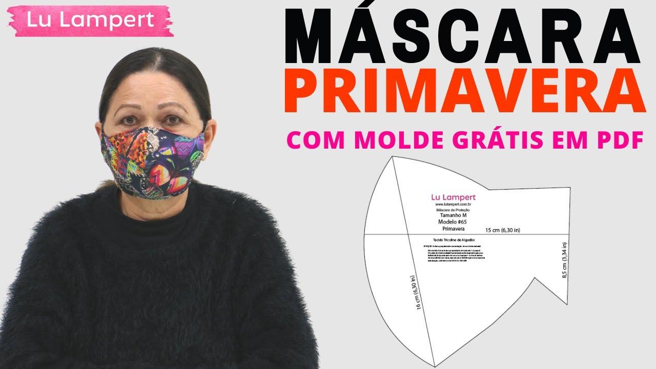 MÁSCARA DE PROTEÇÃO MODELO PRIMAVERA COM MOLDES GRÁTIS EM PDF
