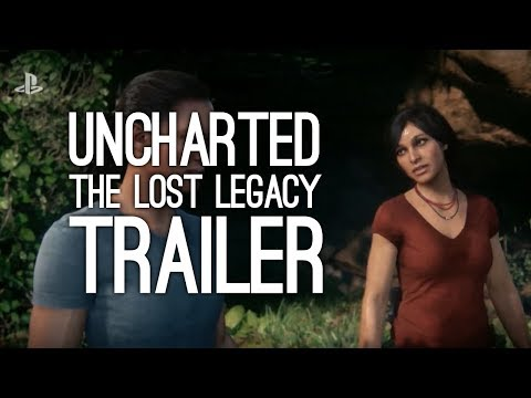 Uncharted The Lost Legacy Gameplay Trailer: Uncharted Lost Legacy First Trailer at E3 2017