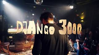 DJANGO 3000 - FREIND (unplugged Version)
