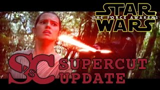 Star Wars: THE FORCE AWAKENS SuperDuperCut with ALL new footage