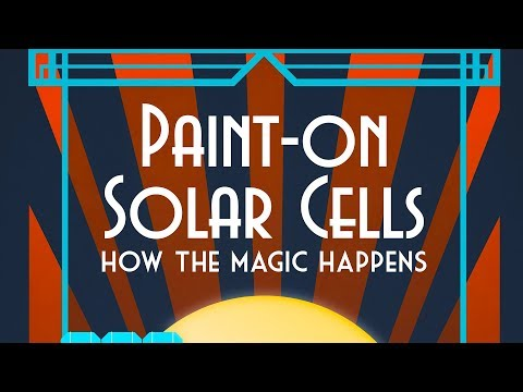 Public Lecture | Paint-On Solar Cells: How the Magic Happens