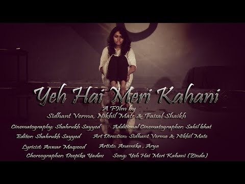 Yeh Hai Meri Kahani (Music Video)