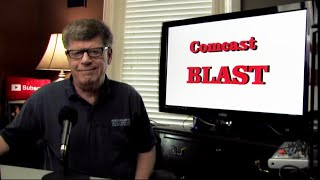 #COMCAST Blast vs. Performance Internet Service Review