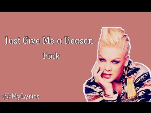 Just Give Me a Reason -  PINK Video Lyrics Bergambar Berwarna